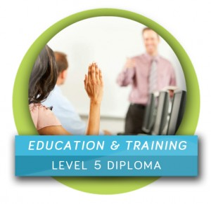 Education & Training (Level 5 Diploma)